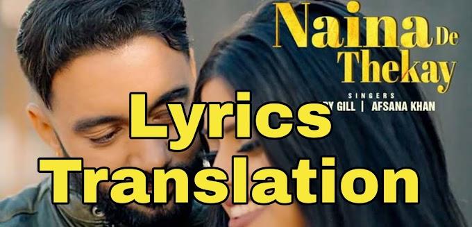 Naina De Thekay Lyrics | Translation | in English/Hindi - Sippy Gill