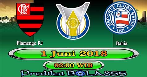 Prediksi Bola855 Flamengo RJ vs Bahia 1 Juni 2018