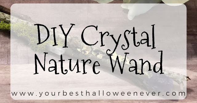 your best halloween ever, diy crystal nature wand craft