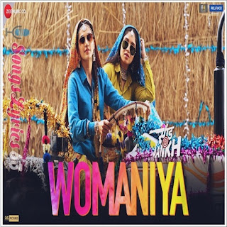 Womaniya Lyrics Saand Ki Aankh [2019]