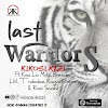 AUDIO | Kikosi Kazi ft Kaa La Moto, Breeder LW, Trabolee, Kayvo Kforce & Romi Swahili – LAST WARRIORS | Download