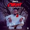 DOWNLOAD MP3: Jlinez - Christ (Prod. Jlinez, M&M Jehu)