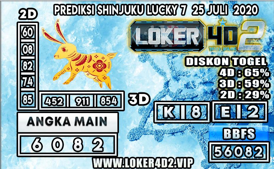 PREDIKSI TOGEL LOKER4D2 SHINJUKU LUCKY 7 25 JULI 2020