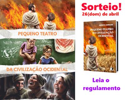 Livro Pequeno Teatro da Civilização Ocidental - Dennys Andrade