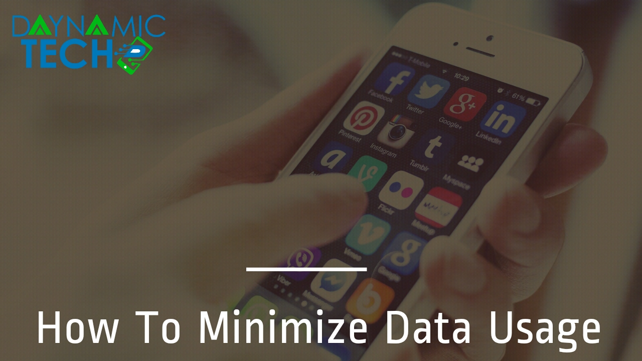 How To Minimize Data Usage