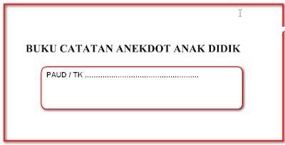 Format Catatan Anekdot PAUD, TK, RA Terbaru