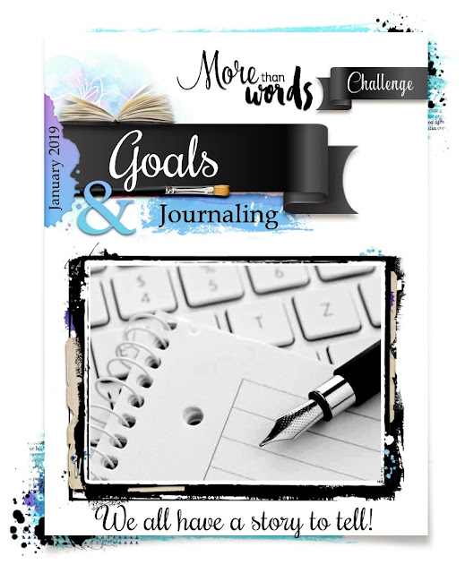 More Than Words January 2019 Main Challenge GOALS  JOURNALING