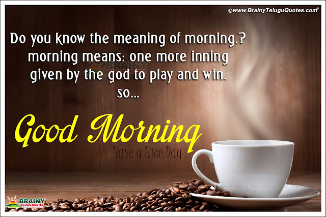 Beautiful Good Morning Cards and Wishes Quotations for All,Beautiful Good morning Quotes Status messages for friends,Beautiful Good morning Quotes with nice HD wallpapers,Awesome Have a Nice Day Good morning Greeting Cards Online,Inspirational Good Morning Messages Motivations Wallpapers Free,Inspirational Good Morning Messages Motivations Wallpapers Free