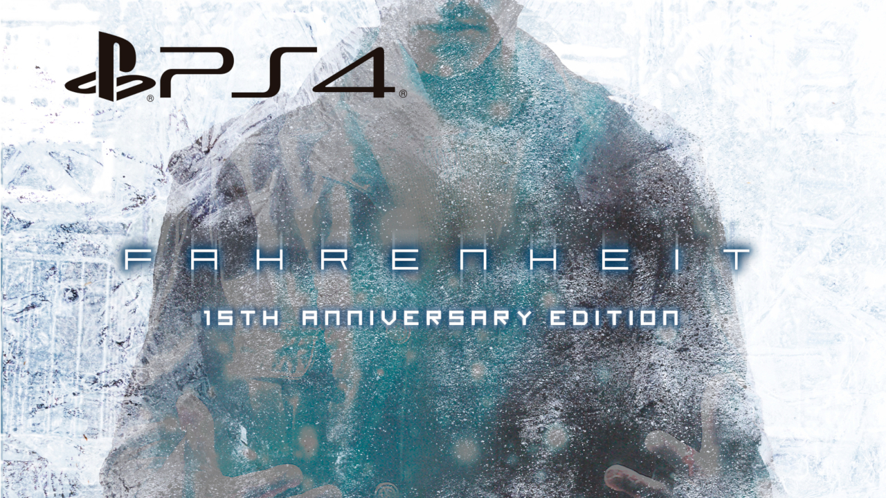 Meridiem Games and Quantic Dream Announce Fahrenheit: 15th Anniversary Edition on PlayStation 4