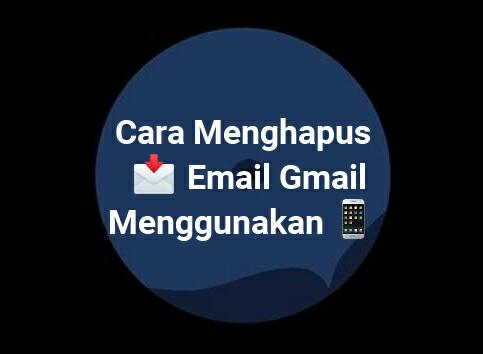 Cara-Menghapus-Email-Gmail