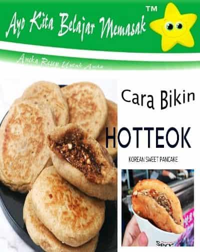 Langkah - langkah membuat Hotteok 호떡 yang rasanya asli koreai dan enak