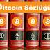 Bitcoin Sözlüğü