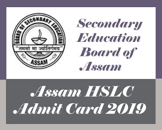 SEBA HSLC Admit card 2019, Assam HSLC Hall ticket 2019, SEBA Hall ticket 2019, Assam HSLC Admit card 2019 Download