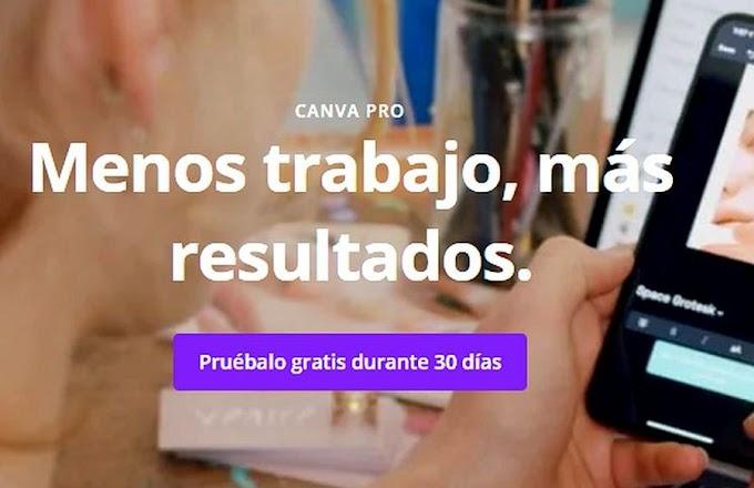 CANVA PRO: Una herramienta de Diseño Gráfico en línea - Pruébalo gratis por 30 días