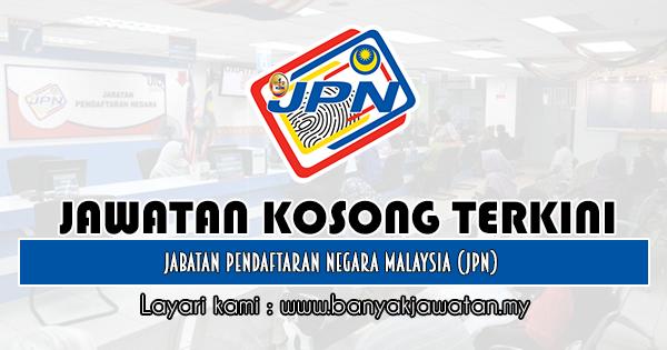 Jawatan Kosong Kerajaan 2019 di Jabatan Pendaftaran Negara Malaysia (JPN)