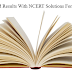 Get Desired Results With NCERT Solutions For Class 10