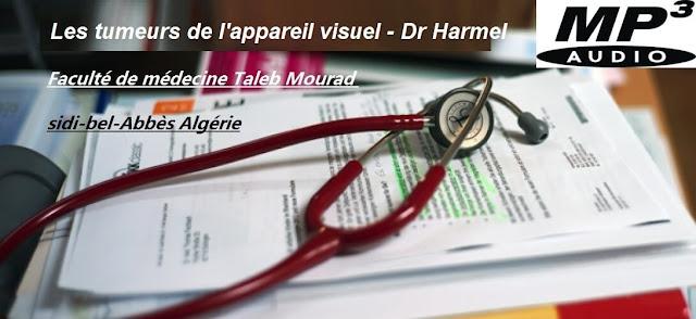 Les tumeurs de l'appareil visuel par Dr Harmel mp3 et PDF