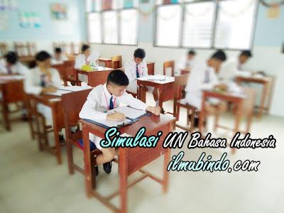 Soal Simulasi Lengkap dengan Kunci Jawaban UN Bahasa Indonesia Tahun 2018 (Bag.7)Soal Simulasi Lengkap dengan Kunci Jawaban UN Bahasa Indonesia Tahun 2018 (Bag.7)