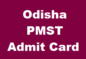Odisha PMST Admit Card 2019 download