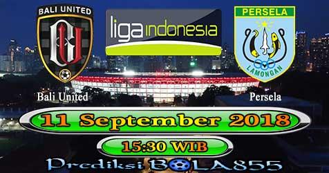 Prediksi Bola855 Bali United vs Persela Lamongan 11 September 2018