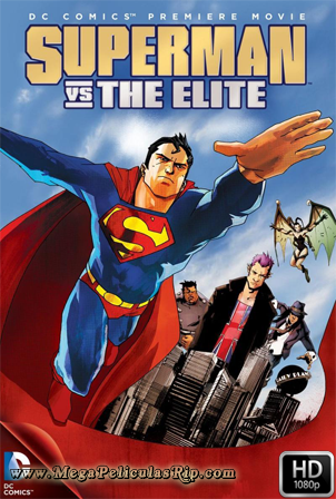 Superman vs La Elite [1080p] [Latino-Ingles] [MEGA]