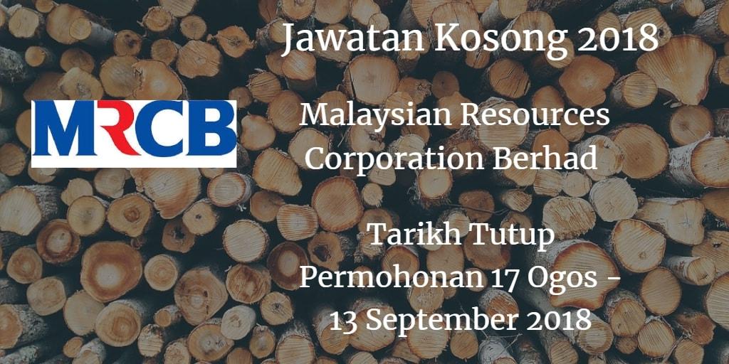 Jawatan Kosong MRCB 17 Ogos - 13 September 2018