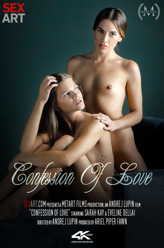 [Sex-Art] Sarah Kay, Eveline Dellai - Confession Of Love