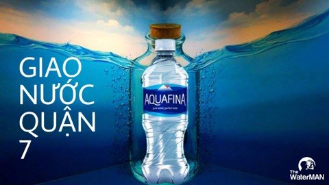 Đại Lý Giao Nước Aquafina Chính Hãng Quận 7 Tận Nơi