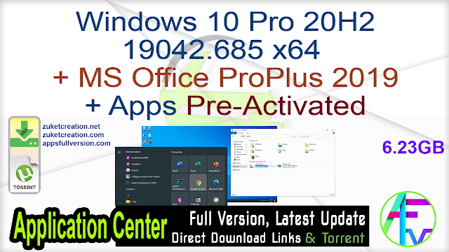 Windows 10 Pro 20H2 19042.685 x64 + MS Office ProPlus 2019 + Apps Pre-Activated