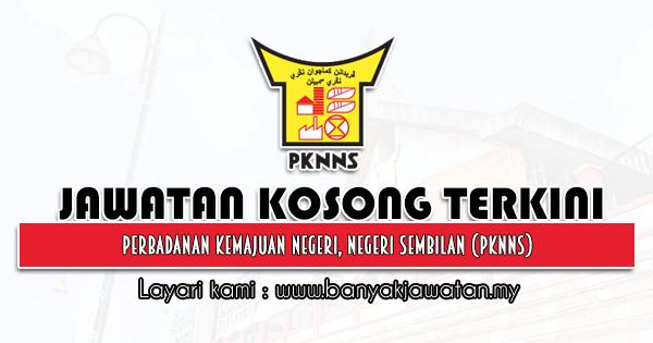 Jawatan Kosong 2021 di Perbadanan Kemajuan Negeri, Negeri Sembilan (PKNNS)