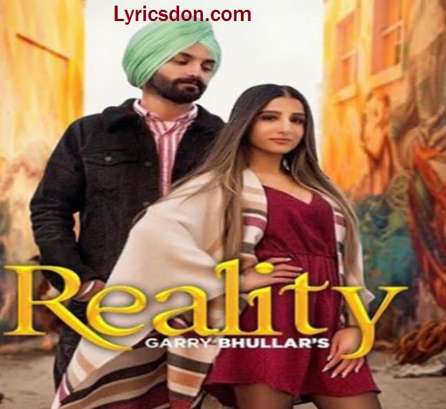 Reality Lyrics - Garry Bhullar - Lyricsdon - Lyrics Don