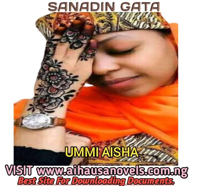 SANADIN GATA Hausa Novel By Ummi Aisha