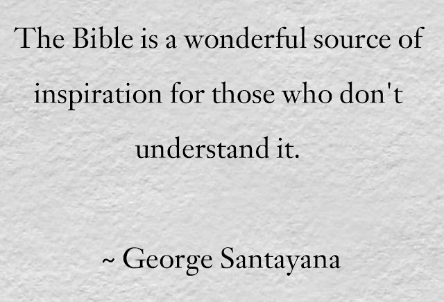 George Santayana Quotes on Bible