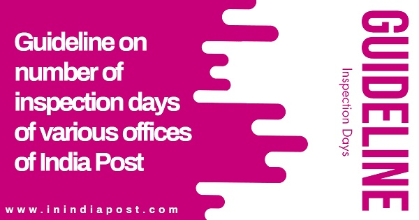 Guideline on inspection days of administrative and operative offices
