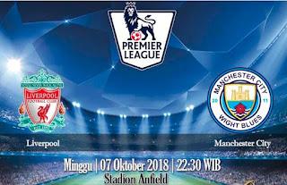 Prediksi Liverpool vs Manchester City 7 Oktober 2018
