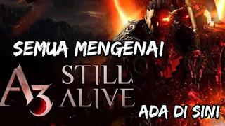 Semua tentang A3: Still Alive