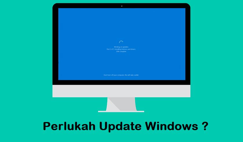 Seberapa sering Windows Update memeriksa pembaruan baru ? perlukah ?