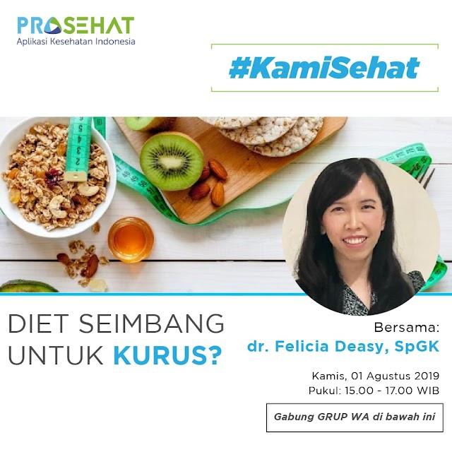 "Grup Diskusi: ""Diet Seimbang Untuk Kurus?"" Kamis, 01-08-2019 (15.00-17.00 WIB)"