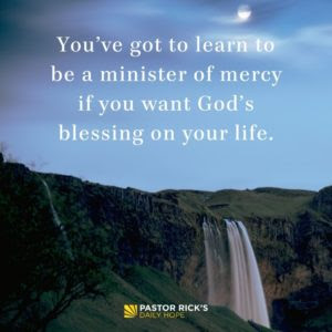 Why Should You Be Merciful? by Rick Warren