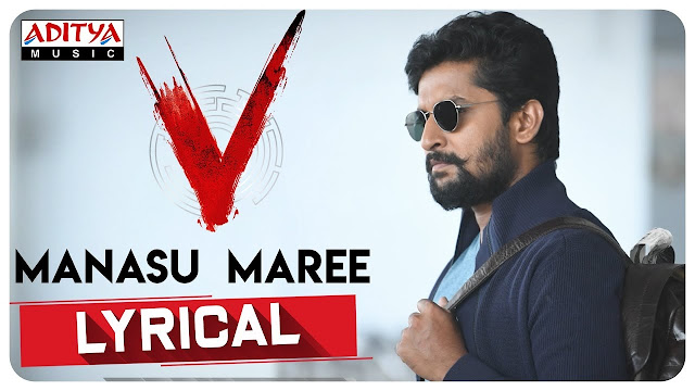 Manasu Maree Telugu Song Lyrics – V (2020)