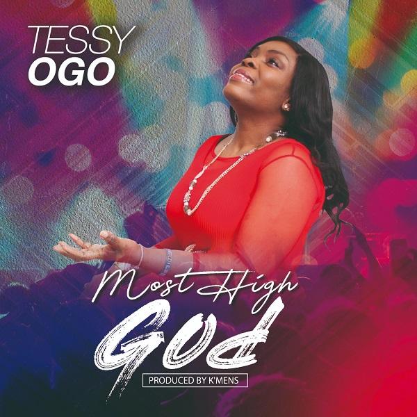 Tessy Ogo - Most High God Mp3 Download