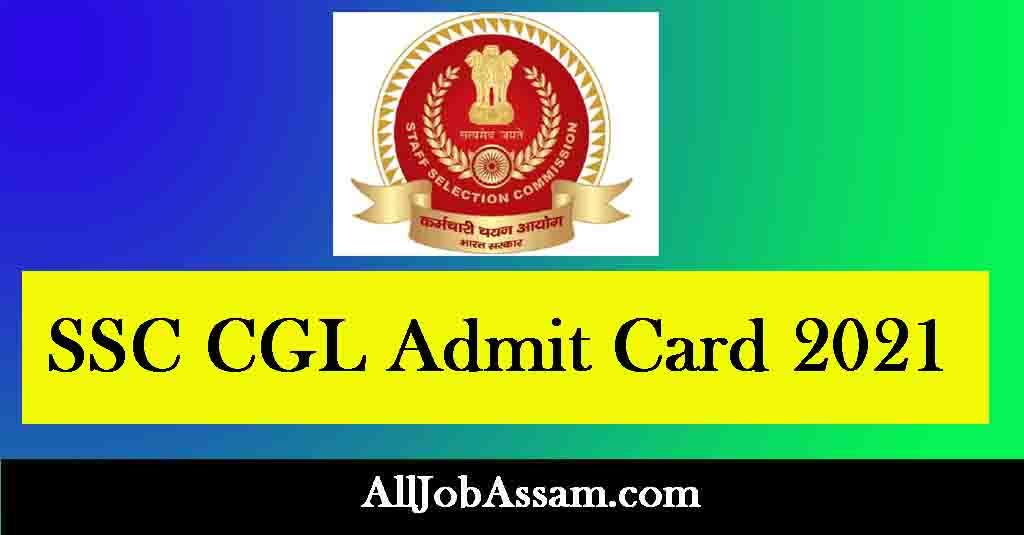 SSC CGL Admit Card 2021