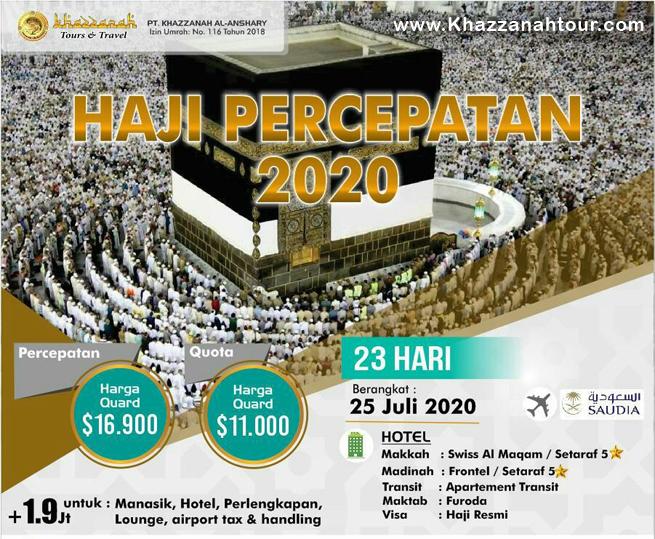 Haji Percepatan 2020 Tanpa Antri Khazzanah Tour