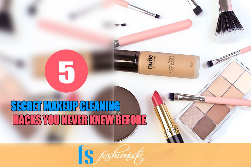 5 Secret Makeup Cleaning Hacks
