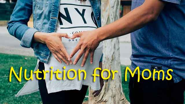 The Importance of Nutrition for the Health of Pregnant Moms