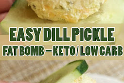 Easy Dill Pickle Fat Bomb - Keto / Low Carb