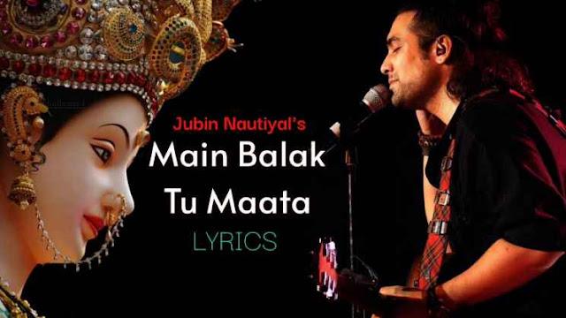 Main Balak Tu Mata Sherawaliye Lyrics
