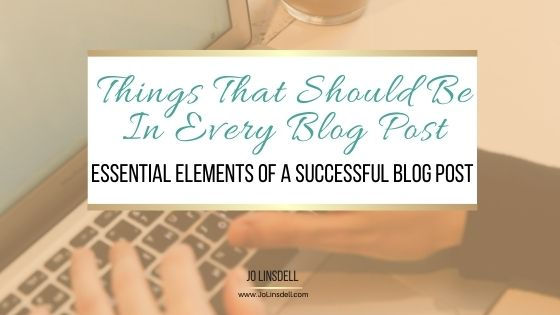 Things That Should Be In Every Blog Post