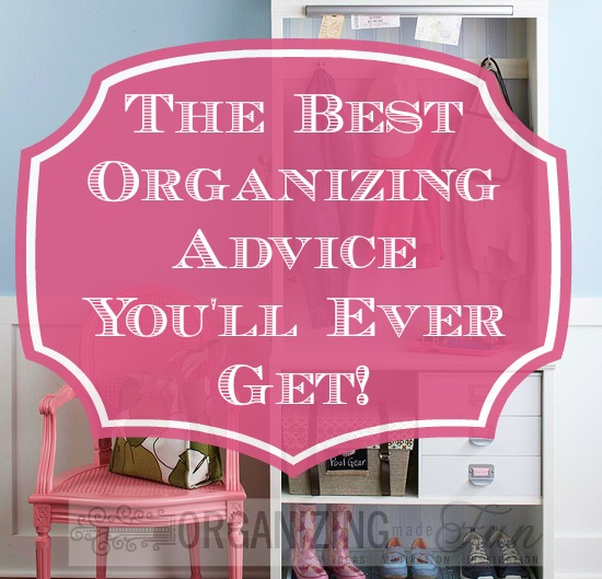 Perfectly Organized What Organizing Made Fun: The Best Organizing Advice You'll Ever Get!
