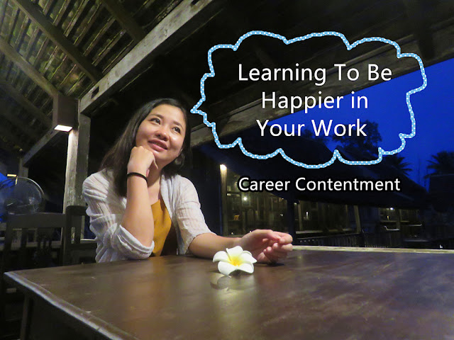 Career Contentment: Learning To Be Happier in Your Work